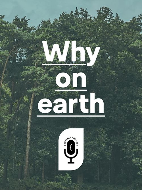 La série de podcasts Why on earth
